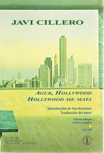 JAVI CILLERO Agur, Hollywood